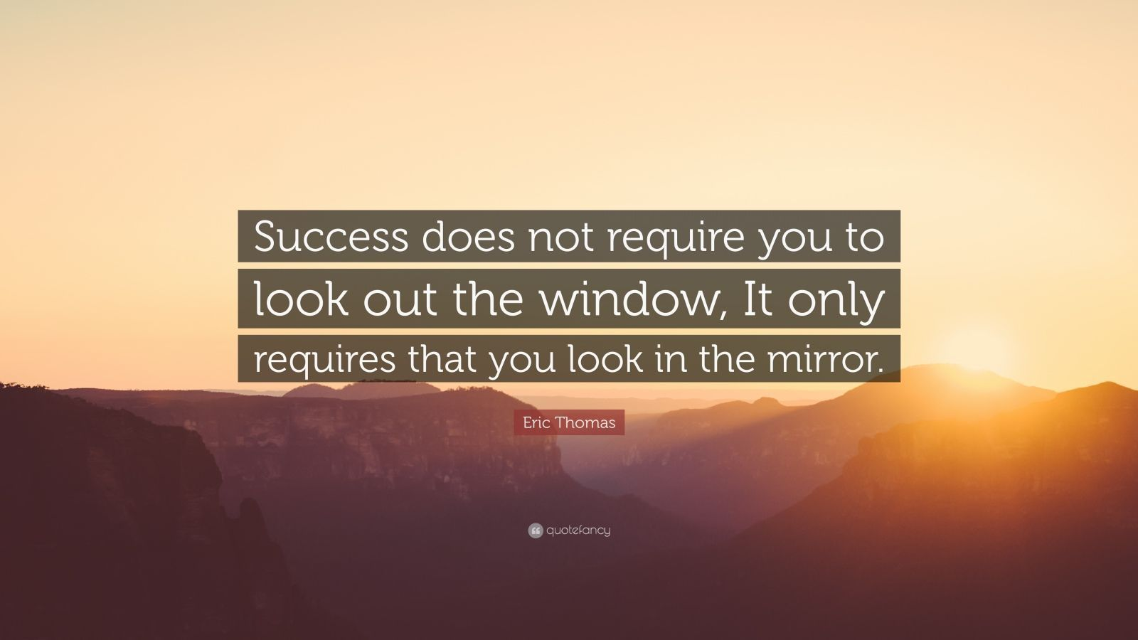 files/images/1842842-Eric-Thomas-Quote-Success-does-not-require-you-to-look-out-the.jpg